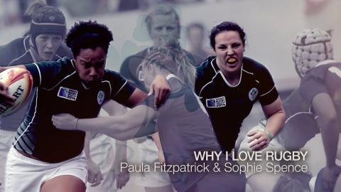 Why we love rugby: Paula Fitzpatrick and Sophie Spence