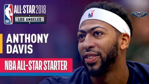 Anthony Davis 2018 All-Star Starter | Best Highlights 2017-2018