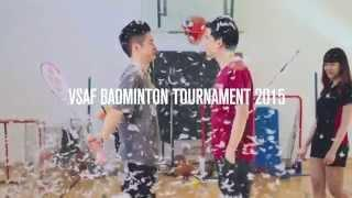 VSAF Badminton Tournament 2015 Promotional Video