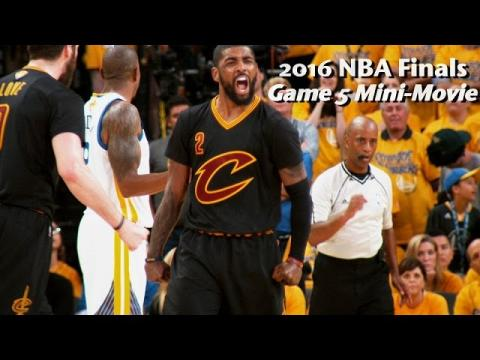 2016 NBA Finals Game 5 Mini-Movie