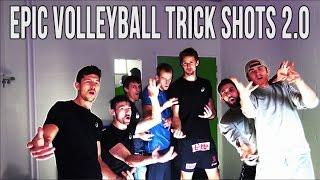 Epic Volleyball Trick Shots 2.0 | Sons Of Gravity