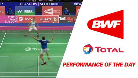Performance Of The Day | Badminton Day 2 - TOTAL BWF World Championships 2017