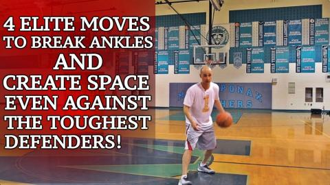 4 Elite Basketball Moves To Break Ankles And Create Space EASY!