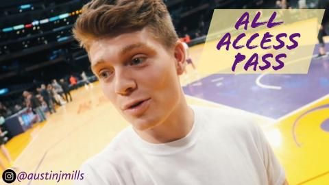 Austin Mills Vlogs All-Access Pass: Lakers Behind the Scenes!!!