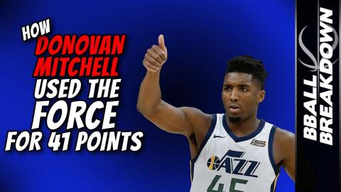 How DONOVAN MITCHELL Used The FORCE For 41 Points