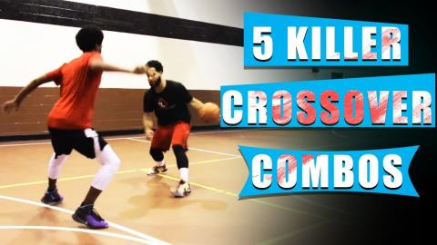 Top 5 Basketball Crossover Combo Moves To Destroy Defenders!