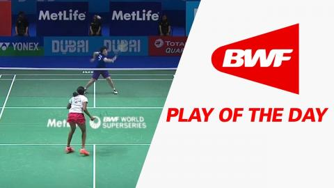 Play Of The Day | Badminton Day 1 - Dubai World Superseries Finals 2016