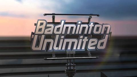 BADMINTON UNLIMITED 2016 Episode 106