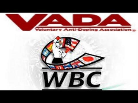 WBC & VADA Announce That Champions & Top 10 Contenders Will Get Random Drug Tests Year Round !!