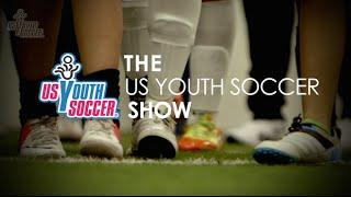 2015 May US Youth Soccer Show - FULL EPISODE