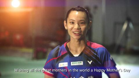 """Happy Mother's Day"" message from Tai Tzu Ying 