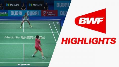 Dubai World Superseries Finals 2017 | Badminton SF 2 – Highlights