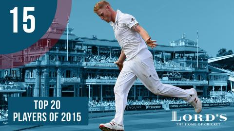 15) Ben Stokes | Top 20 Players of 2015