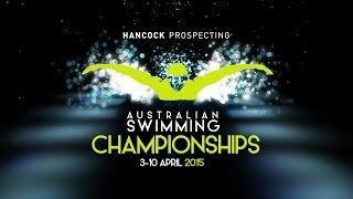 Hancock Prospecting 2015 Australian Swimming Championships - Day 1 Heats