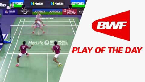 Play Of The Day | Badminton QF - Yonex French Open 2017