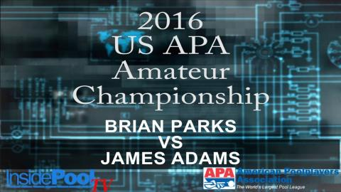 2016 U.S. APA Amateur Championship Brian Parks vs James Adams