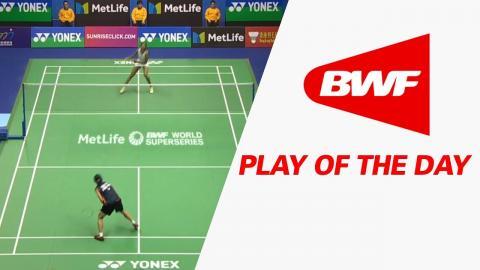 Play Of The Day   Badminton F - Yonex-Sunrise Hong Kong Open 2017