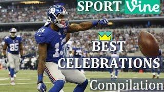 Best CELEBRATIONs In Football Vines Compilation Ep #1   Best NFL Touchdown Celebrations