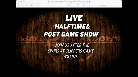 Spurs at Clippers LIVE Post Game Show