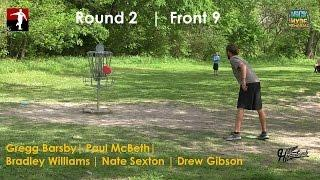 The Disc Golf Guy - Vlog #274 - McBeth Barsby Sexton Williams Gibson - Rnd 2 Front 9 - Nick Hyde