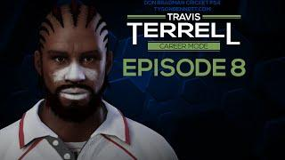 Don Bradman Cricket [PS4] | Travis Terrell Career Mode | Episode 8