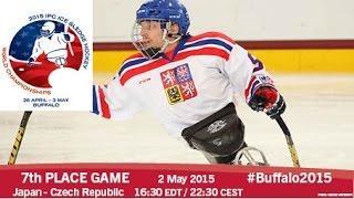 Japan V Czech Rep. | 7th Place | 2015 IPC Ice Sledge Hockey World Championships A-Pool, Buffalo