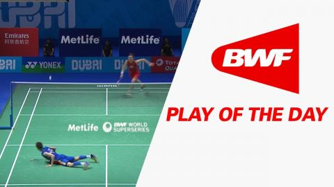 Play Of The Day | Badminton QF - Dubai World Superseries Finals 2016