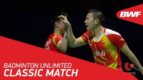 Badminton Unlimited   BWF Classic Match - Gideon/Sukamuljo vs Chai/Hong   BWF 2018