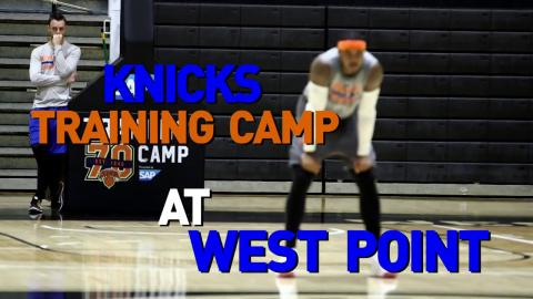 Knicks Training Camp at West Point