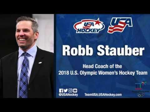Robb Stauber Named Head Coach of 2018 U.S. Olympic Women's Hockey Team