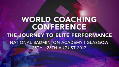 BWF World Coaching Conference 2017 Promo