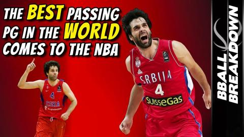 Milos Teodosic: The BEST Passing PG In The WORLD Comes To The NBA