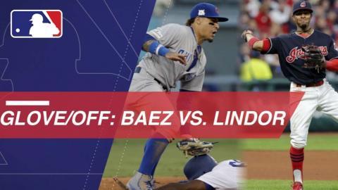 Glove/Off: Javier Baez vs. Francisco Lindor