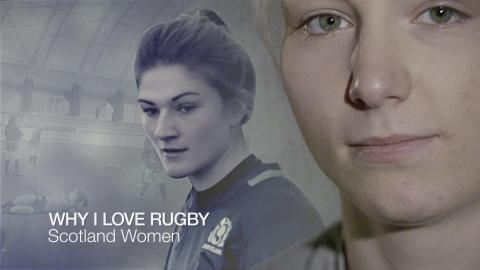 Why I love rugby | Scotland's Jade Konkel and Helen Nelson