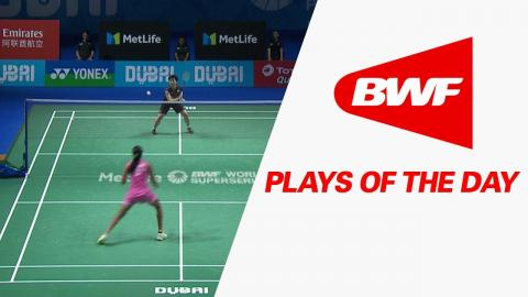 Plays Of The Day | Badminton F – Dubai World Superseries Finals 2017