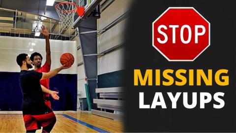 HOW TO STOP MISSING LAY UPS!