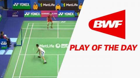 Play Of The Day   Badminton SF - Yonex-Sunrise Hong Kong Open 2017