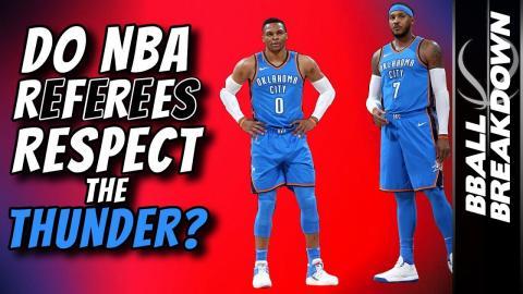Do NBA Referees RESPECT The THUNDER?