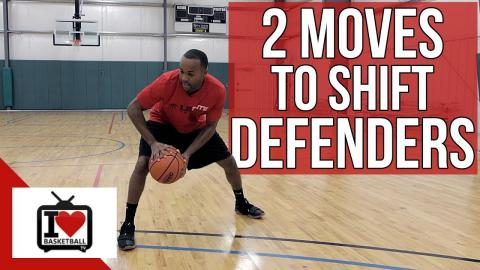 2 Basketball Moves To EASILY Shift Defenders