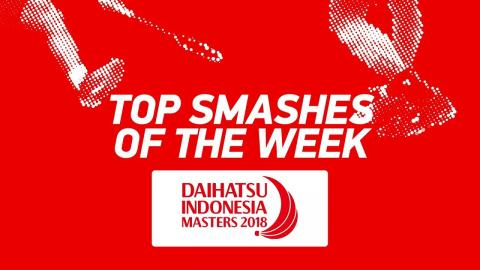 Top Smashes of the Week | DAIHATSU Indonesia Masters 2018 | BWF 2018