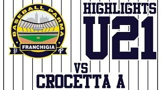 HIGHLIGHTS U21 - Parma Baseball Vs. Crocetta