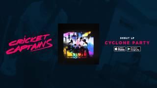 Cricket Captains - Cyclone Party (Album Teaser)